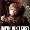 GoT Tyrion Imping is Hard