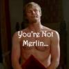 Not Merlin