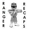 ranger recaps
