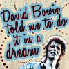 David Bowie, Crazy Trip, Dreams