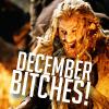 december bitches!
