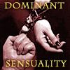 Dominant Sensuality
