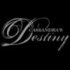 Cassandra's Destiny
