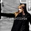 hhooppyy: #notyourOlivia