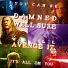 Avengers - Damn well sure we'll avenge i