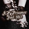 HP Prisoner Fest