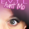Evil Aunt Mo Evil Eye