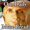 Daily Muse Bread