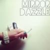 mirror_dazzle