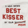 Best kisser by your mom