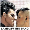 The Lambliff Big Bang