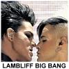 The Lambliff Big Bang