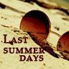LAST SUMMER DAYS