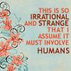 Julie: Original ★ must involve humans