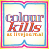 colour kills