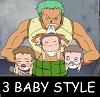 3 baby style, zoro, OP