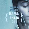 Avengers - Loki - damn myself damn them