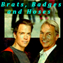 Brats Badges and Hoses