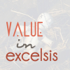 voice, visual, value in excelsis