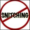 No Snitching