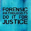 All the letters I can write: forensic pathologists