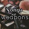 songsasweapons userpic