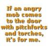 Angry Mob For Me