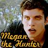 Megan the Hunter (Isaac)