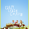[a kiss on the inside of your wrist]: 1d. crazy crazy crazy.