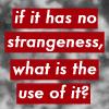 text-robertson davies no strangeness