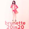 brunette_20in20