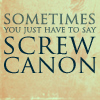 pratzfic: screw canon