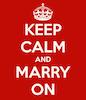 keep calm marry on