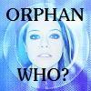 OB DW Orphan Who?