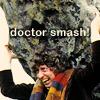 Doctor smash