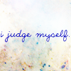 judge myself