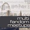 multi fandom meetups