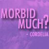 morbid much