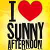 i <3 sunny afternoon