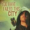 Arrow - Failed This City