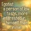 egotist, quote