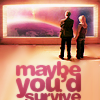 Dana Norram: dw_maybe-you'd-survive