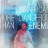 ben more dangerous than enemies