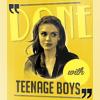done with teenage boys