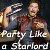 Party Like a Star Lord