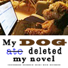 STOCK: writing dog ate novel