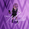 K » call me maybe?