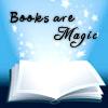 books (books are magic)
