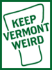 keep vermont weird