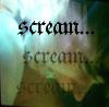 cillyphreak: scream